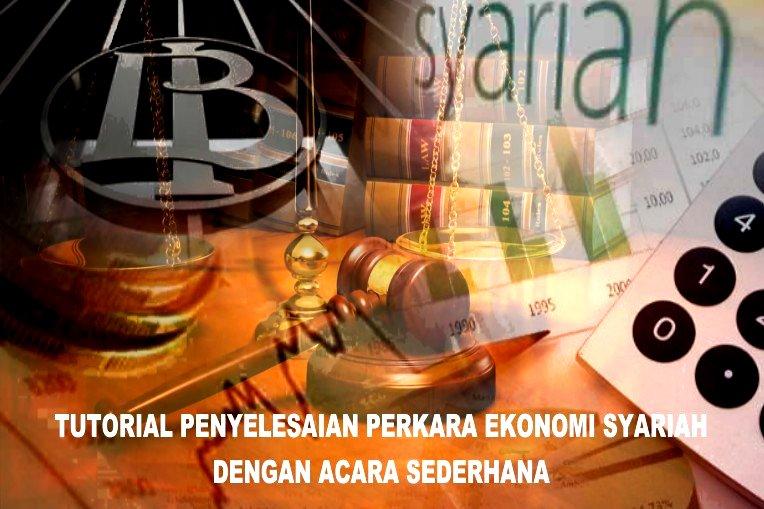 Penyelesaian Gugatan Ekonomi Syariah
